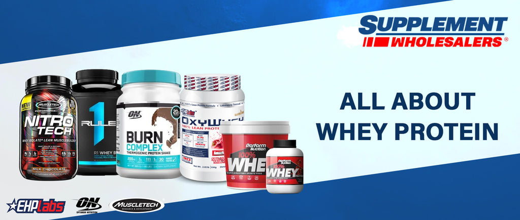 All About Whey Protein