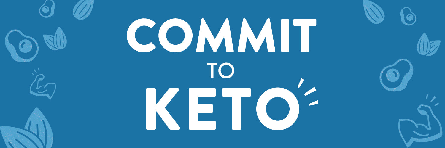 Commit to Keto