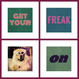 "gallery wall grid of 4 fun art prints with cool retro typography saying ""get your freak on"" and the ""cool dawg"" art print."