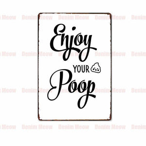 Black & White Funny Bathroom Typography Metal Door Signs from Gallery Wallrus | Eclectic Wall Art & Decor with Worldwide Shipping