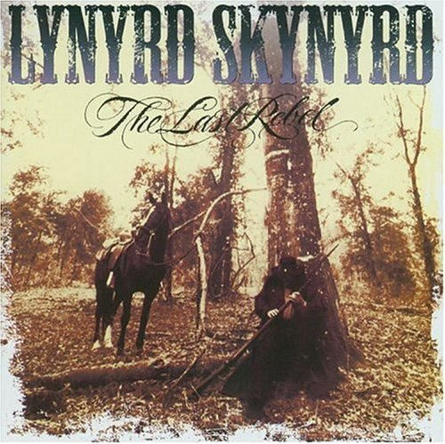 The Last Rebel-Lynyrd Skynyrd
