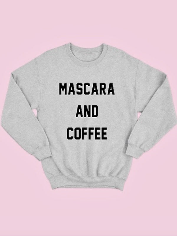Mascara & Coffee Sweatshirt