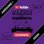 DJ KOCO CHANNEL (YouTube) Donation Ticket (Vol. 3) / AWESOME!