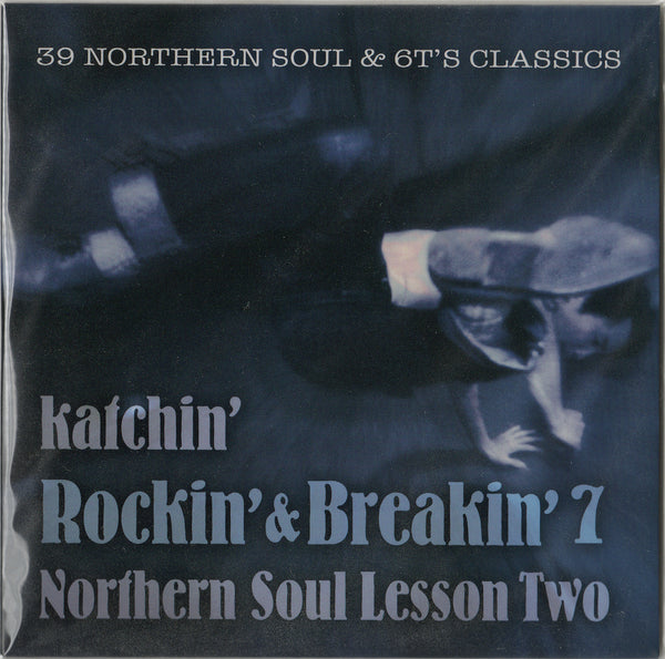 Rockin' & Breakin' 7 ~NORTHERN SOUL LESSON TWO~ / Katchin'