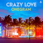Crazy Love / ONEGRAM