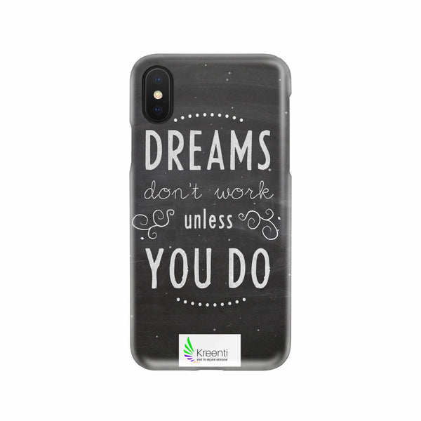 Protector para telefono celular Dreams dont work unless you do
