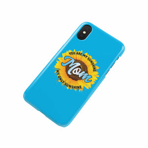 Protector para telefono celular Mom you are my sunshine