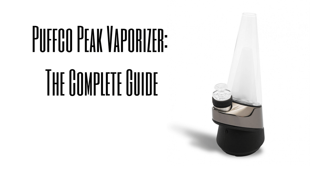 Puffco Peak Vaporizer: The Complete Guide