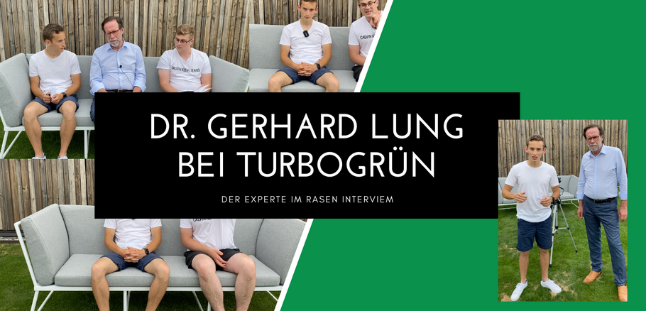 Dr. Gerhard Lung im Rasen Interview bei Turbogrün
