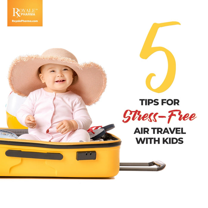 TIPS FOR STRESS-FREE AIR TRAVEL WITH KIDS