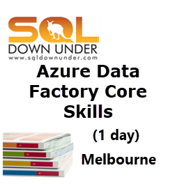 Azure Data Factory Core Skills (1 day Melbourne 28 April 2020)