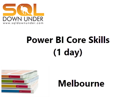 Power BI Core Skills (1 day Melbourne 28 February 2018)
