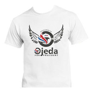 Ojeda for President 2020 - White - Union Made in America, 100% Cotton, and Printed in WV