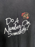 Do A Number On Somebody Tee (XL)