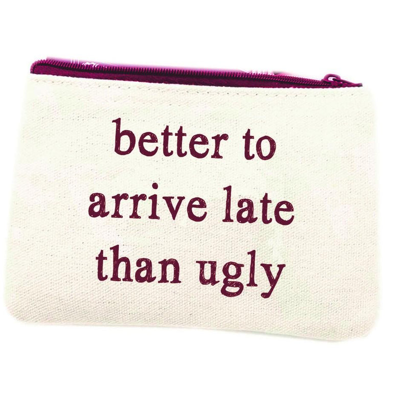 Make up bag better to arrive late