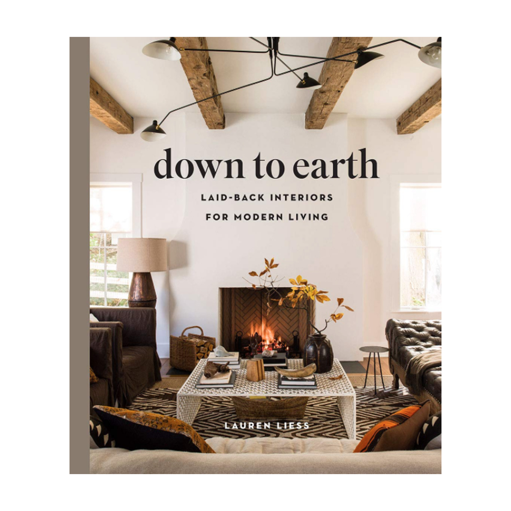 Down to Earth: Laid Back Interiours for Modern Living
