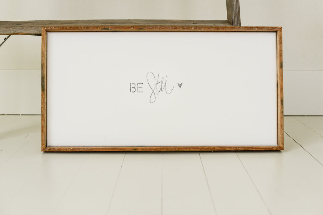BE STILL canvas and wood sign