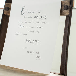Dreams Are For - fine art print