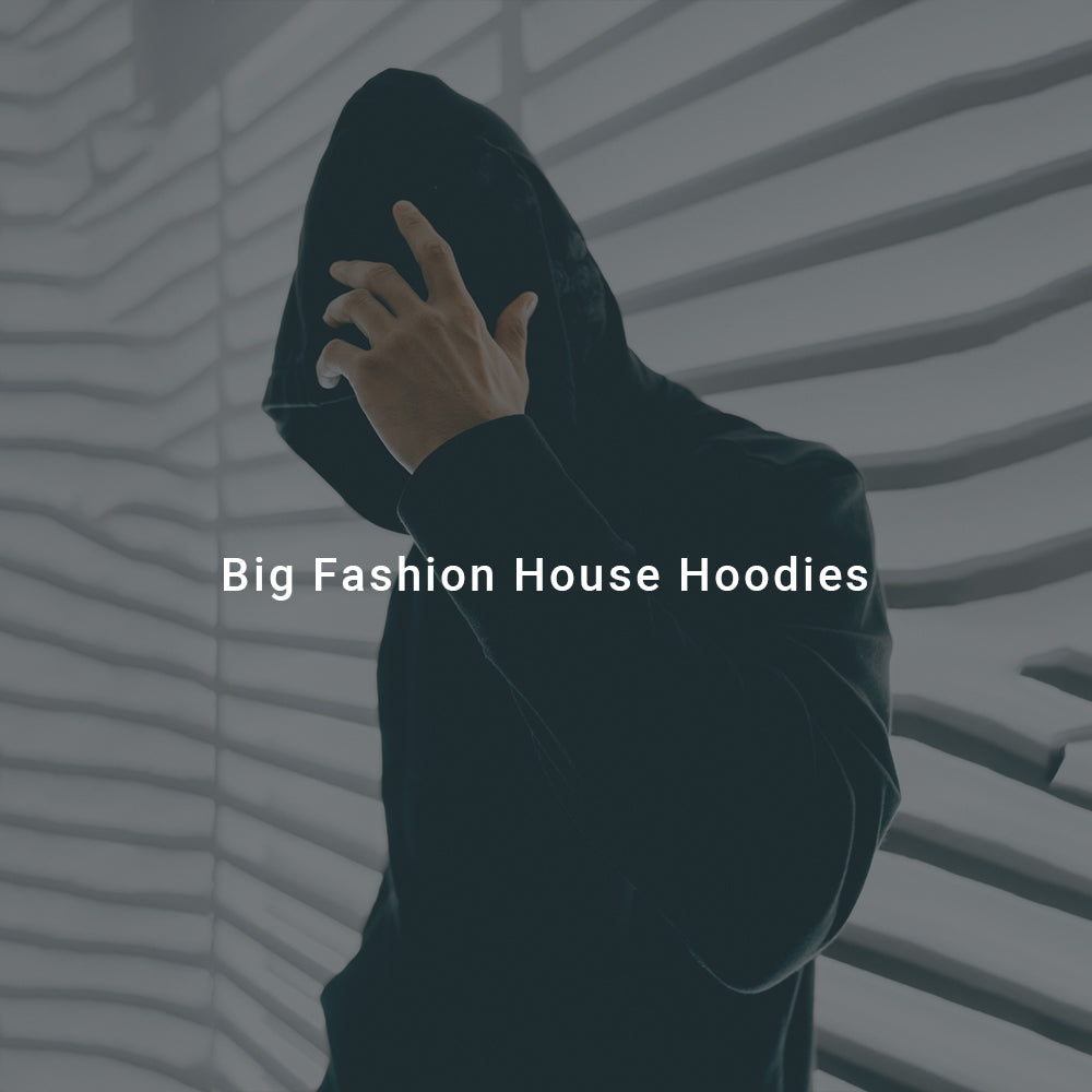 Big Fashion House Hoodies