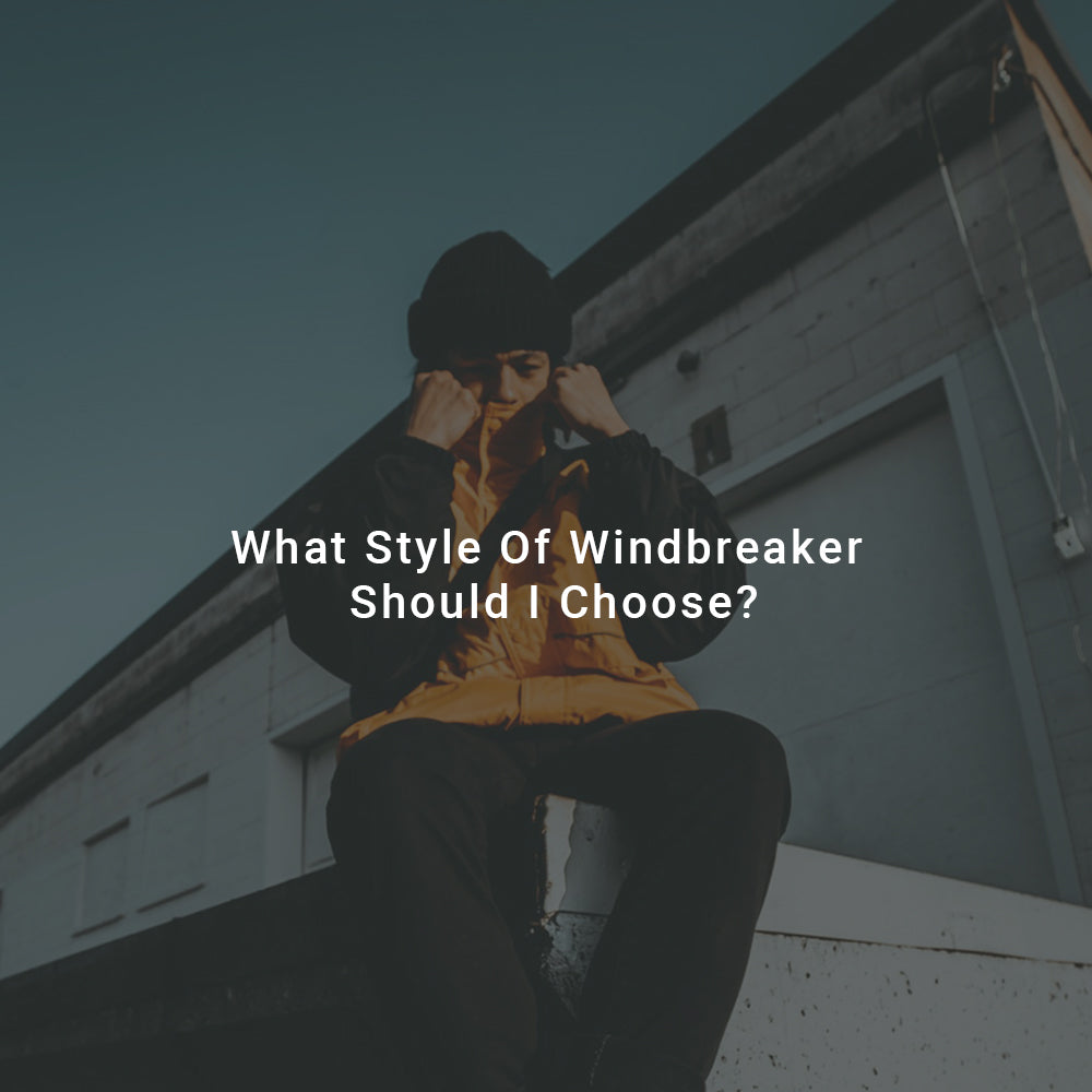 what style of windbreaker should i choose