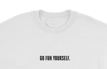 Load image into Gallery viewer, 9GAG slogan Go Fun yourself innocent white sweater