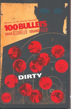 100 Bullets Volume 12: Dirty TP