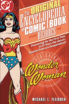 Encyclopedia of Comicbook Heroes Volume 2: Wonder Woman TP