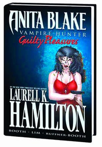 Anita Blake Vampire Hunter: Guilty Pleasures HC