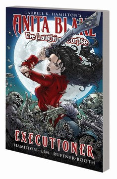 Anita Blake Vampire Hunter: Laughing Corpse Volume 3: Executioner TP