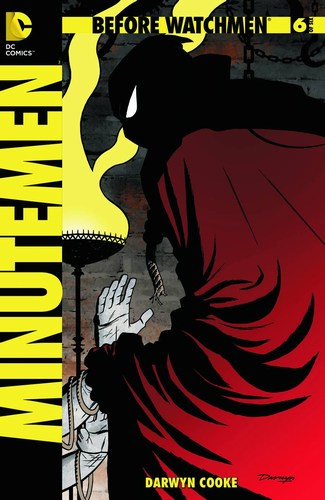 Before Watchmen Minutemen (2012) #6