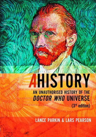 A History Unauthorized History of Doctor Who Universe 3rd Edition