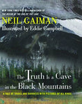 Neil Gaiman Truth is a Cave in Black Mountains Limited Edition