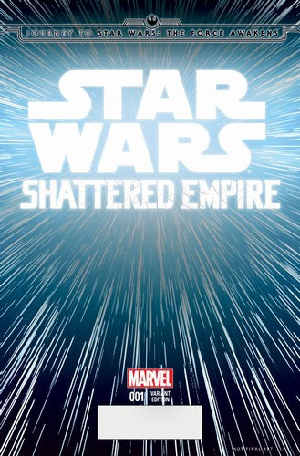 Journey to Star Wars The Force Awakens Shattered Empire (2015) #1 (1:20 Hyperspace Variant)