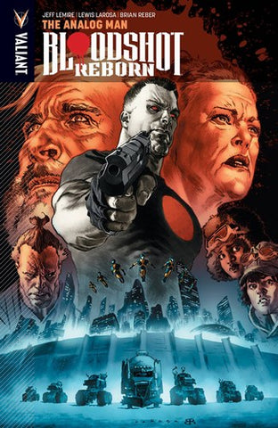 Bloodshot Reborn TP Volume 3 (Analog Man)