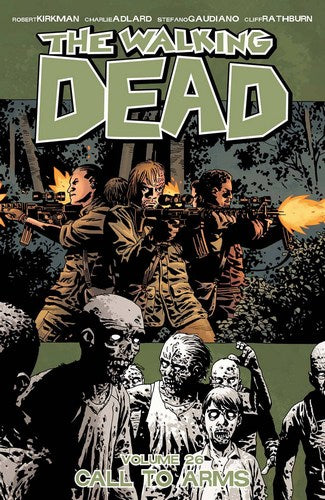 Walking Dead TP Volume 26 (Call To Arms)