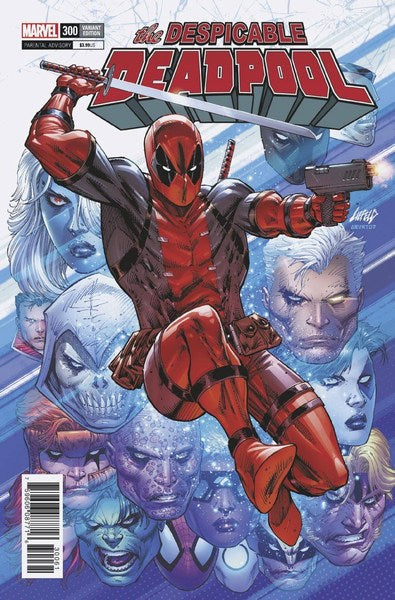 Despicable Deadpool (2017) #300 (1:100 Liefeld Variant)