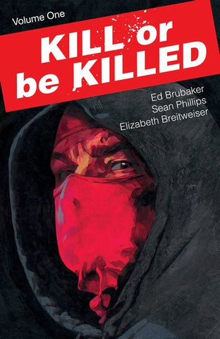 Kill or Be Killed TP Volume 1