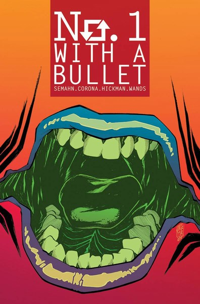 No 1 With a Bullet (2017) #3