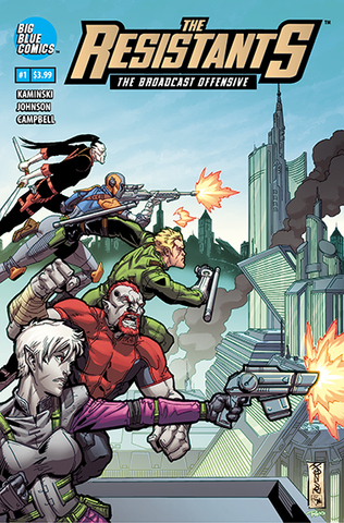 The Resistants: The Broadcast Offensive (2019) #1