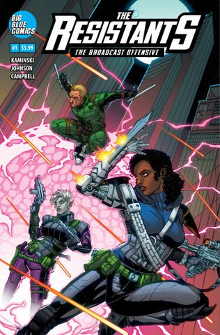 The Resistants: The Broadcast Offensive (2019) #1 (Variant Edition)