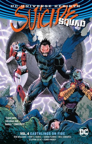 Suicide Squad TP Volume 4 (Earthlings On Fire (Rebirth))