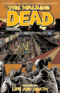 Walking Dead TP Volume 24 (Life And Death)