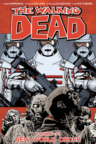 Walking Dead TP Volume 30 (NEW WORLD ORDER)