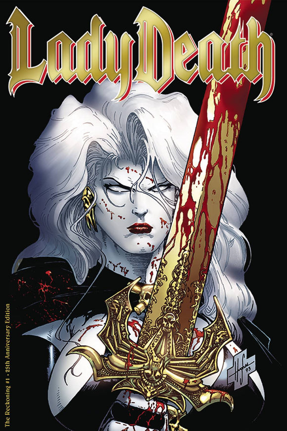 LADY DEATH THE RECKONING #1 25TH ANNIV ED