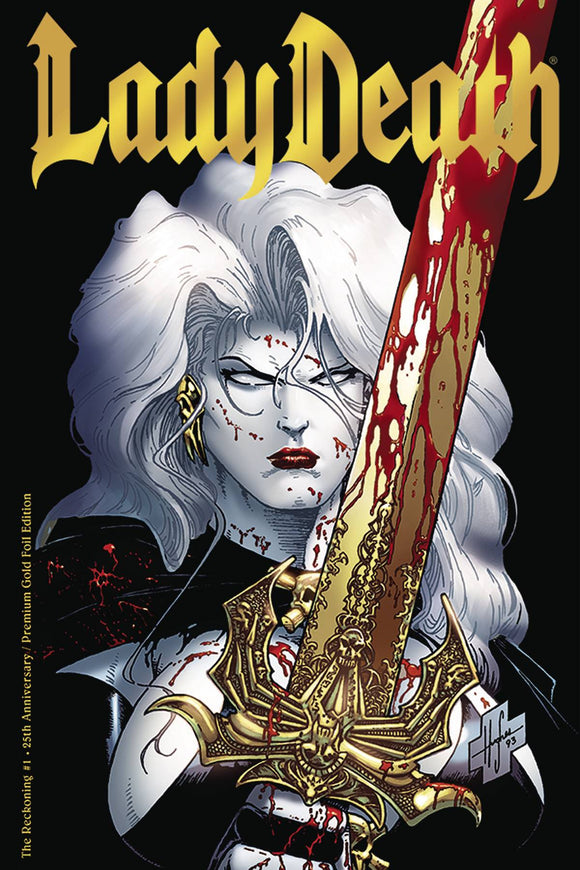 LADY DEATH THE RECKONING #1 25TH ANNIV GOLD FOIL ED
