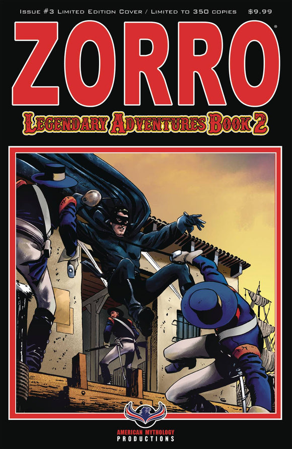 ZORRO LEGENDARY ADVENTURES BOOK 2 #3 BLAZING BLADES LTD ED C