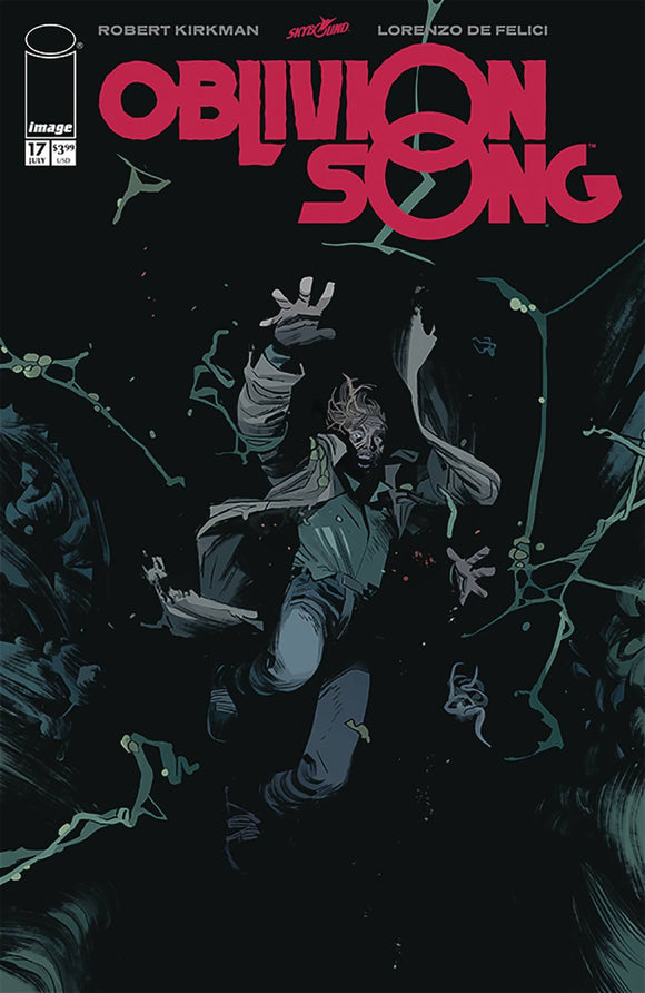 Oblivion Song by Kirkman & De Felici (2018) #17