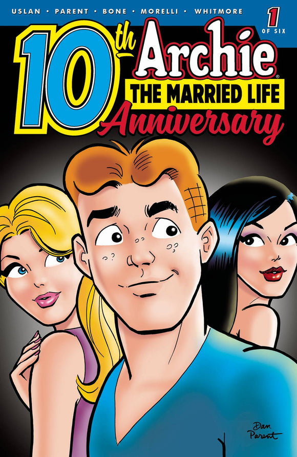 Archie Married Life 10 Years Later (2019) #1 (CVR A PARENT)