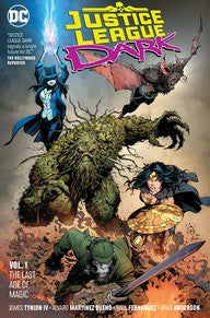 JUSTICE LEAGUE DARK TP VOL 01 THE LAST AGE OF MAGIC