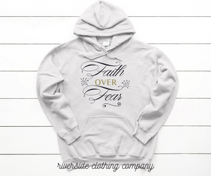 Faith over Fear Hoodie